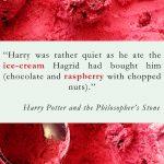 raspberry ice cream harry potter quote