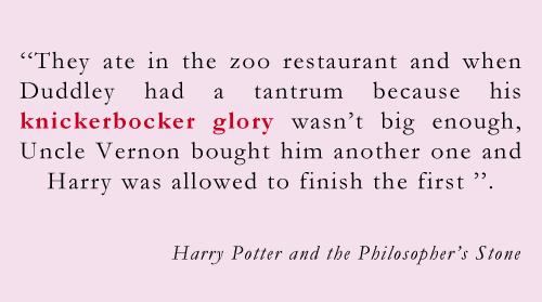 knickerbocker glory harry potter quote